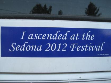 "Bumper sticker says ""I ascended at the Sedona 2012 Festival"
